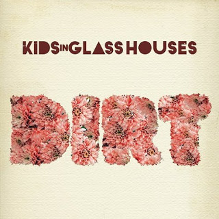 Kids-In-Glass-Houses-Dirt-502034